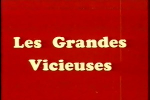 classic french : les grandes vicieuses